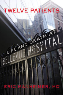 Twelve Patients: Life and Death at Bellevue Hospital
